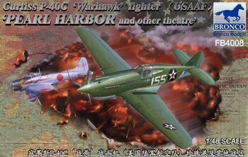 "FB4008 1/48 Curtiss P-40C `Warhawk` Fighter (US Army Air Force) ""Pearl Harbor and Other Teatre"""