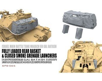 SPS-065 1/35 Israel Main Battle Tank Magach 6B GAL BATASH Fully Loaded Rear Basket & Closed Smoke